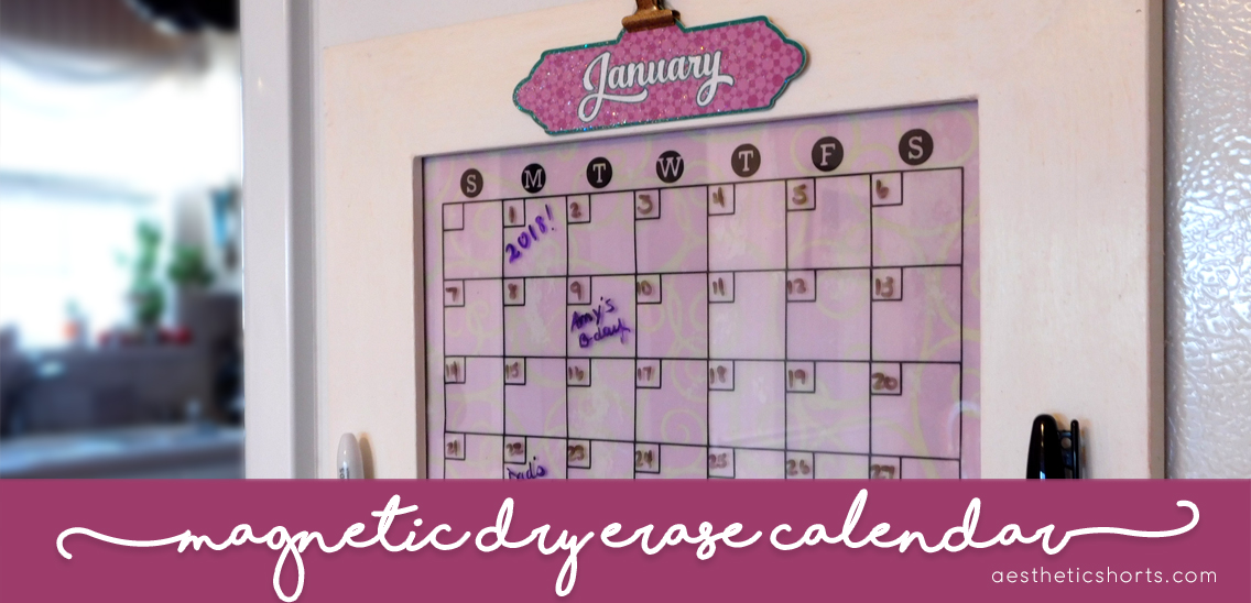 magnetic dry erase calendar aesthetic shorts crafting and creating